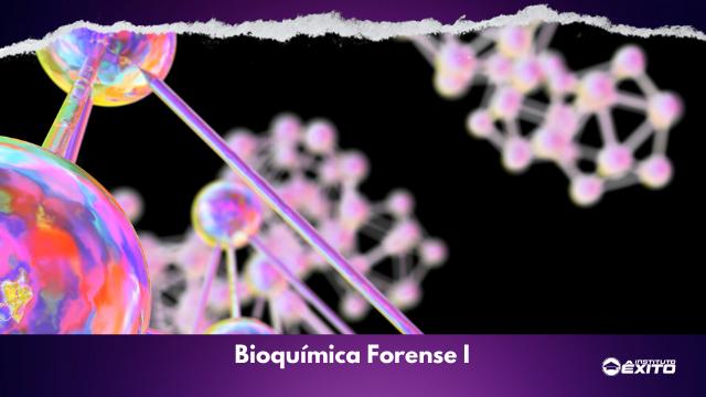 Bioquímica Forense I